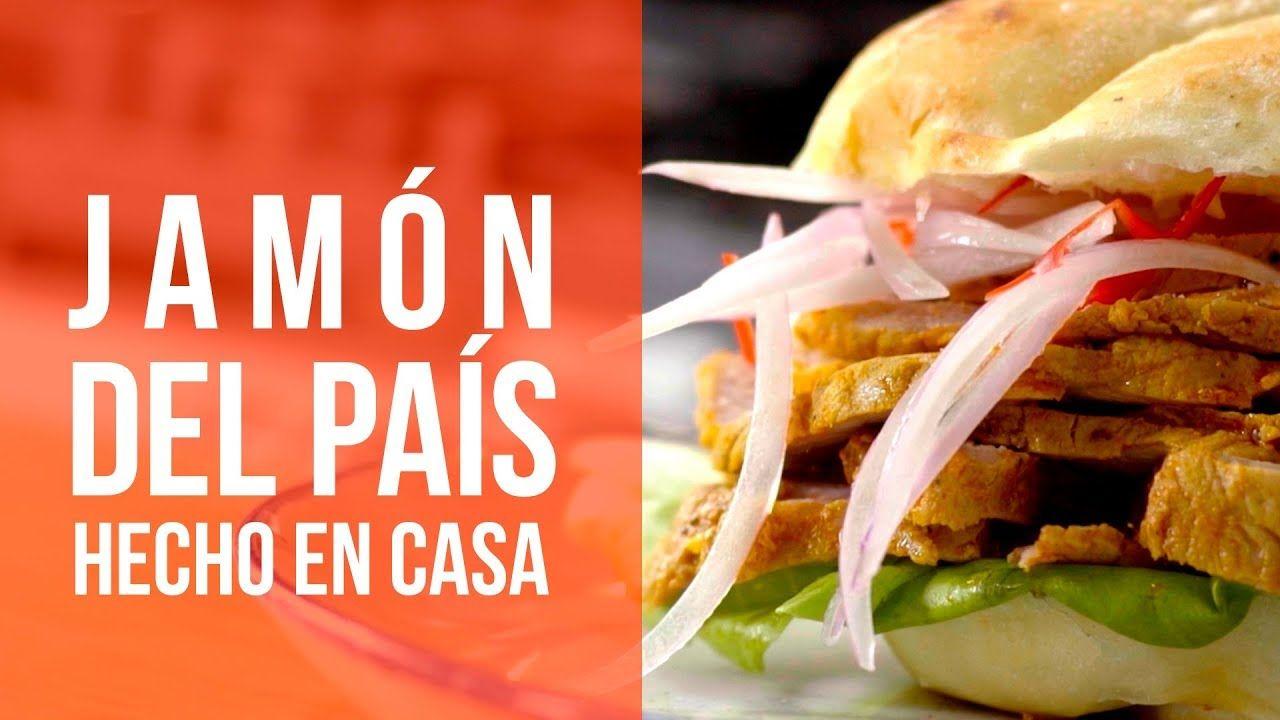 Bravazo Cómo Preparar Jamón Del País Hecho En Casa Con Gastón Acurio Peruvian Recipes Cooking Recipes Recipes
