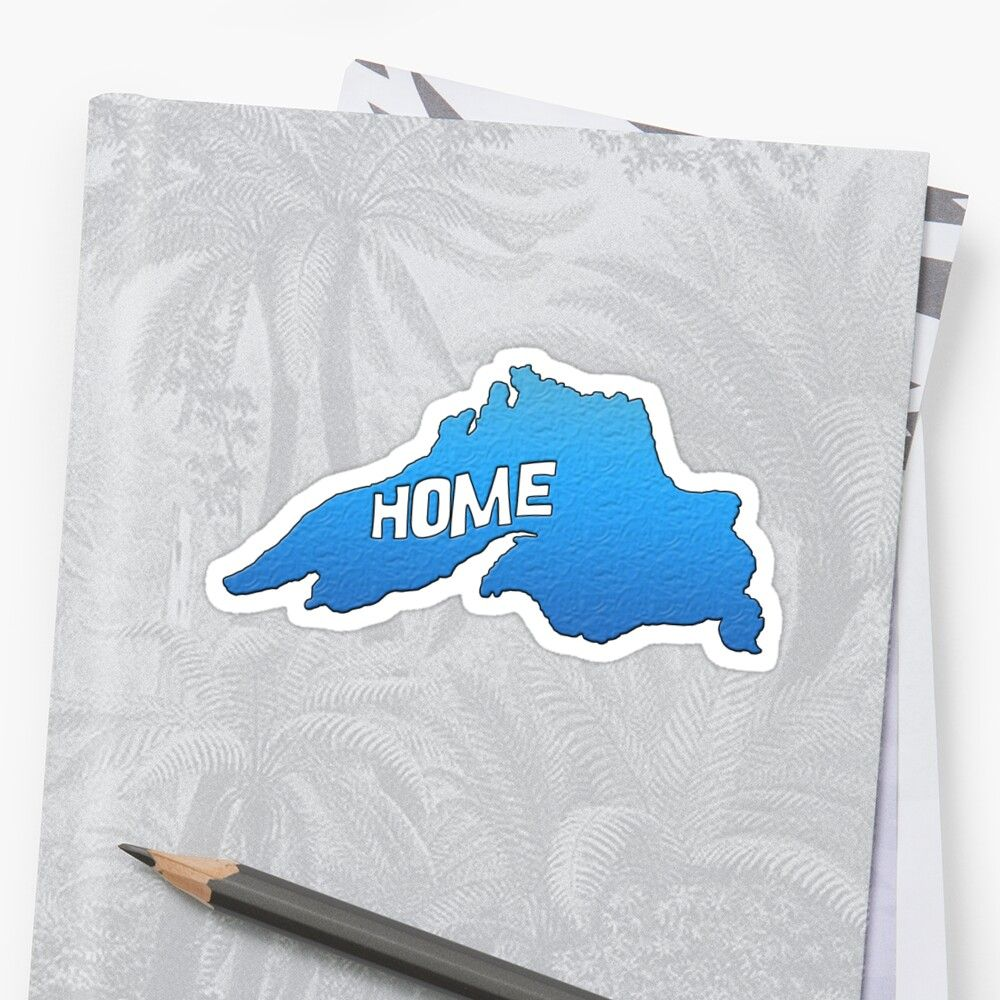 Lake Superior Outline With Home Sticker By Michael Reed Lake Superior Lake Sticker Design [ 1000 x 1000 Pixel ]