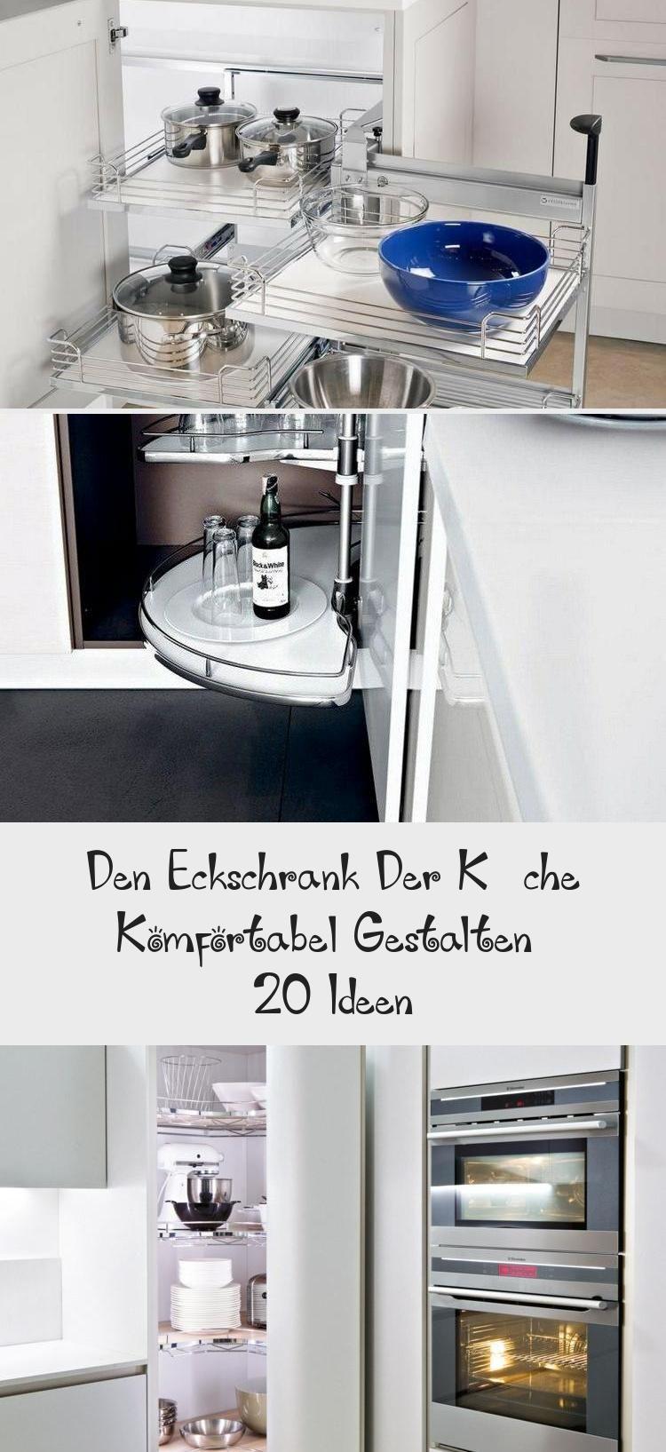 Den Eckschrank Der Kuche Komfortabel Gestalten 20 Ideen With