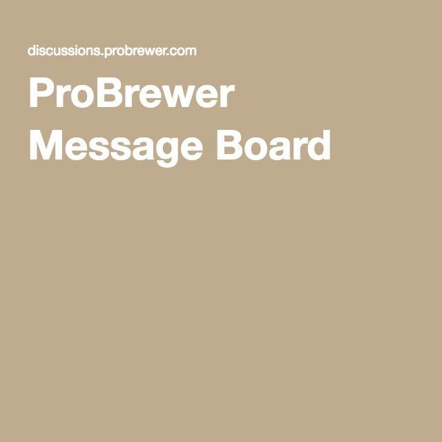 ProBrewer Message Board