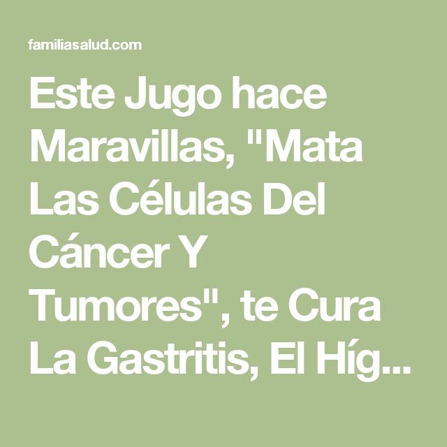 """Este Jugo hace Maravillas, """"Mata Las Células Del Cáncer Y Tumores"""", te Cura La Gastritis, El Hígado Y El Corazón"""