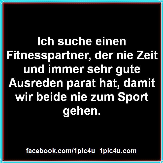 Ich suche einen Fitnesspartner #1pic4ucom #fridayquotes