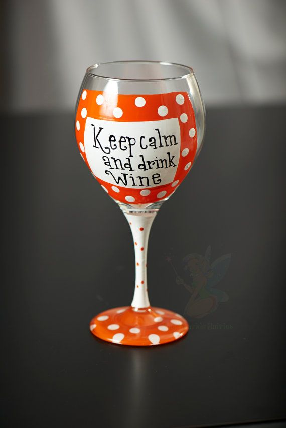 keep calm and drink wine hand painted wine glass via etsy shop