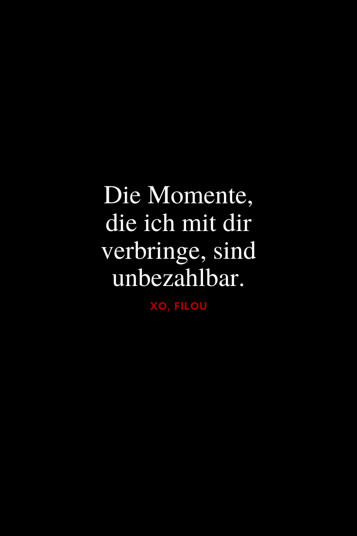 """""""The moments I spend with you are priceless."""" Let yourself be inspired by countless sayings that say """"I love you"""", perfect for your favorite person or just to think about love! via xo, filou"""