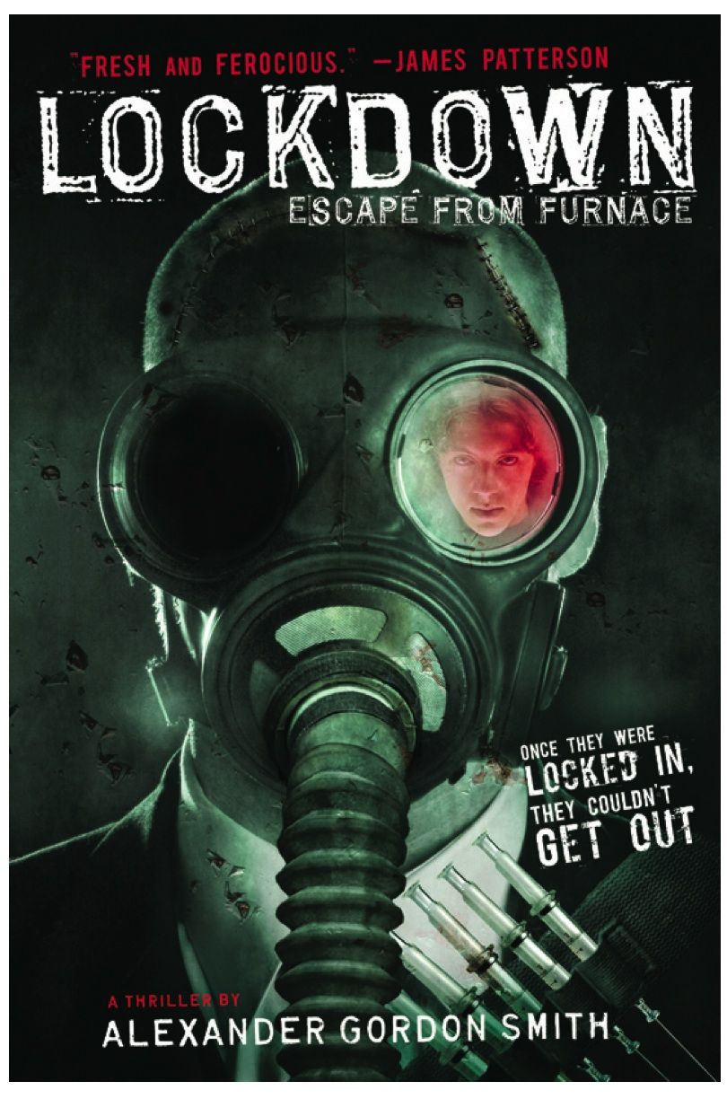 Escape From Furnace: Lockdown (book 1) by Alexander Gordon Smith