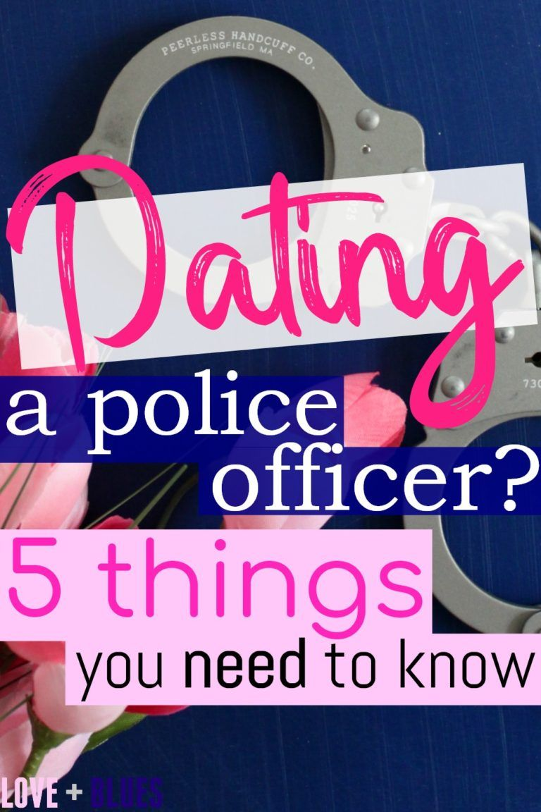 What to expect when dating a cop