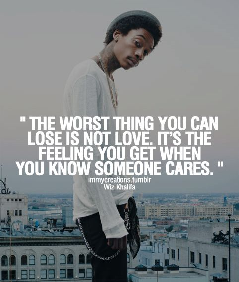 quotes for wiz khalifa quotes about girls and love - Wiz Khalifa Quotes