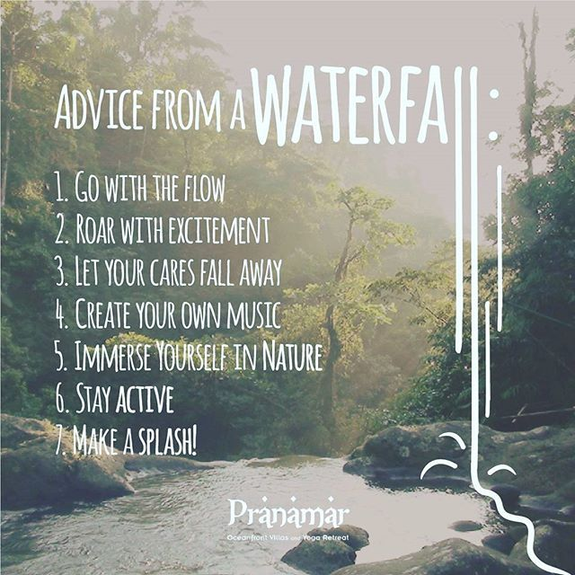 Waterfall Quotes Take these advice from a #waterfall 🙏🌊 #PranamarVillas  Waterfall Quotes