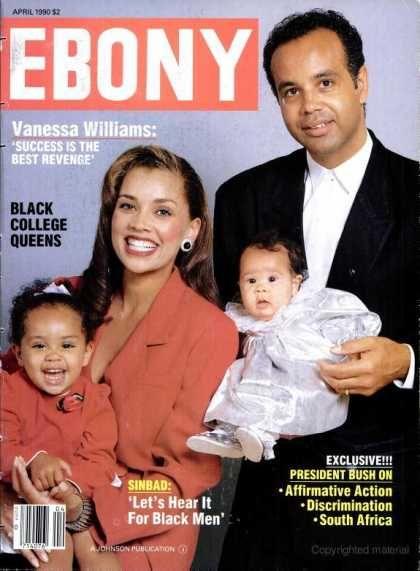 Ebony Ebony April 1990 Vanessa Wiliams Is The Daughter Of