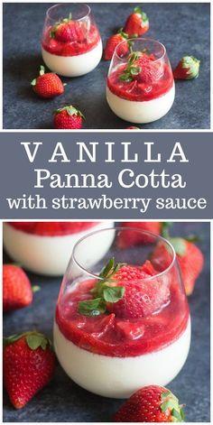 Vanilla Panna Cotta with Strawberry Sauce - Recipe Girl #pannacotta