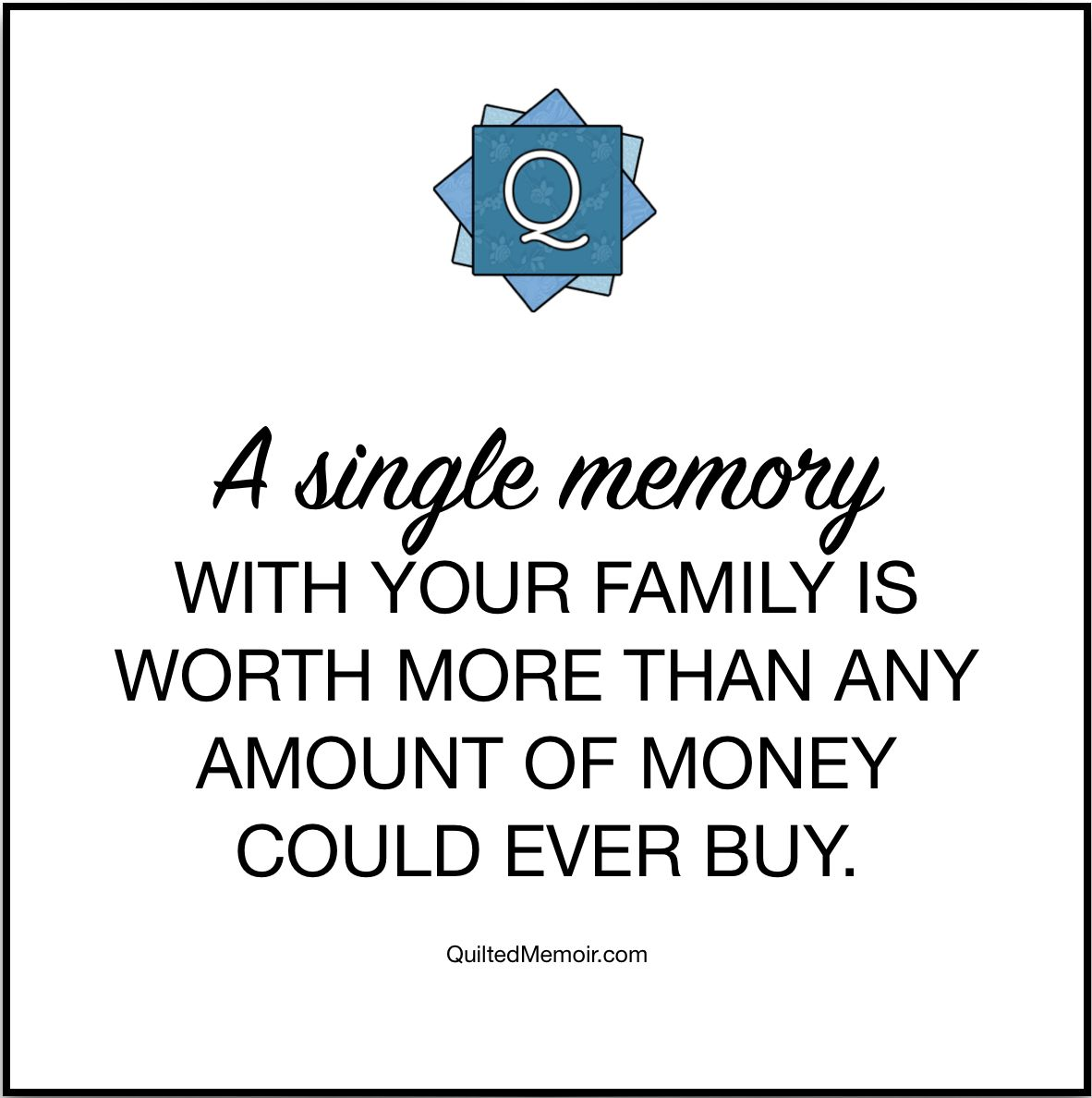 Quotes On Memories With Family