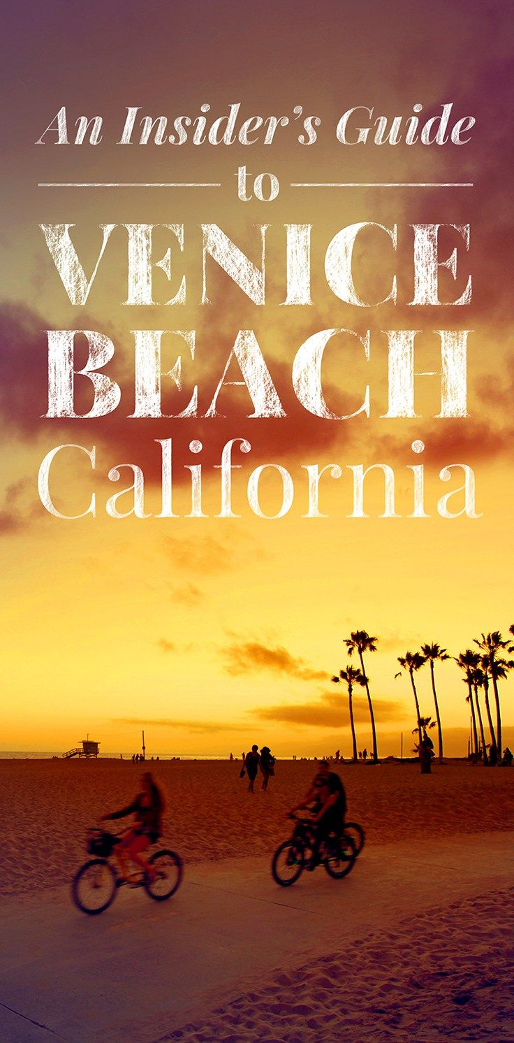 Local tips on what to see, what to do, where to eat and where to stay... while visiting iconic Venice Beach.