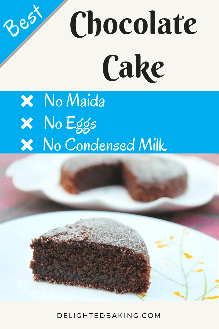 Best Chocolate Cake No Maida No Eggs And No Condensed Milk This Cake Is One Of The Healthiest Chocolate Cake Fun Baking Recipes Healthy Chocolate Cake Food