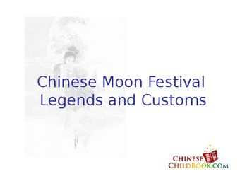 Introduction about Moon Festival.The PPT is from www.childbook.com. You can find more resources from this website.