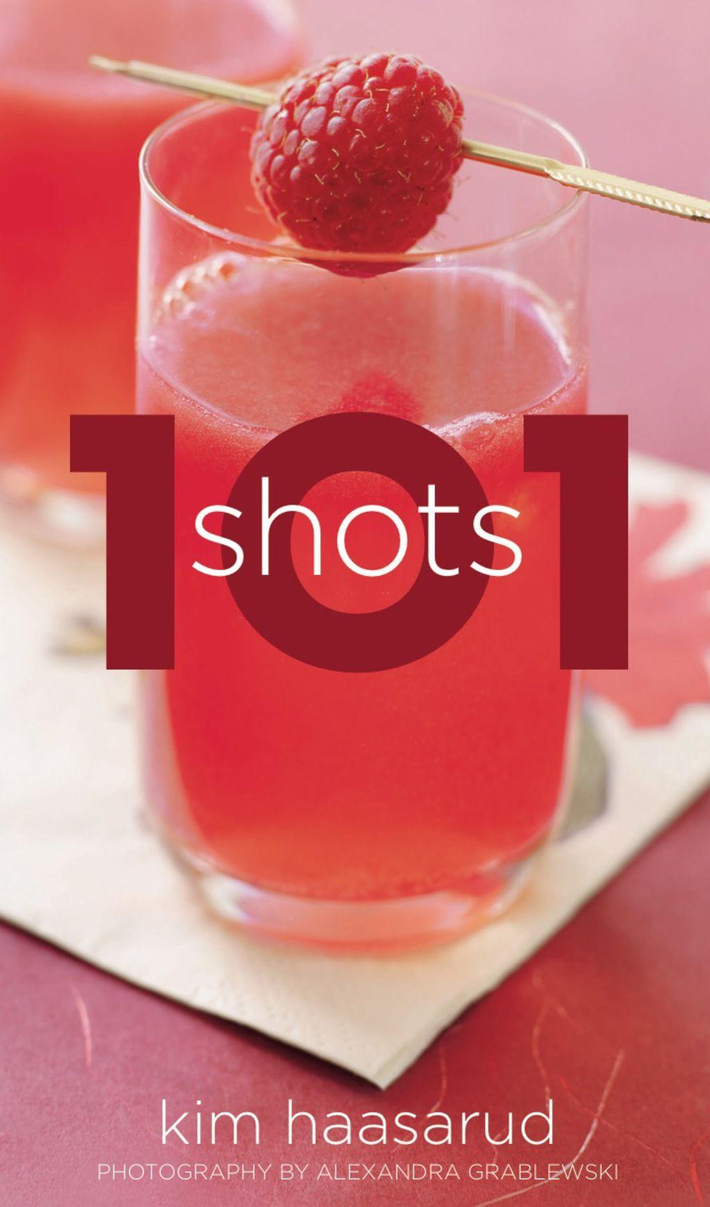 101 Shots Ebook In 2020 Vodka Shots Yummy Drinks Fun Drinks