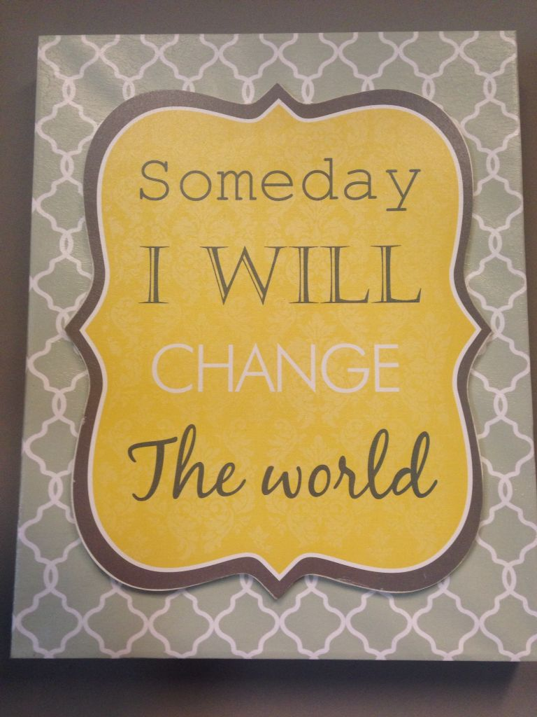 Inspirational Wall art from Hobby Lobby about $12-13. It just so ...
