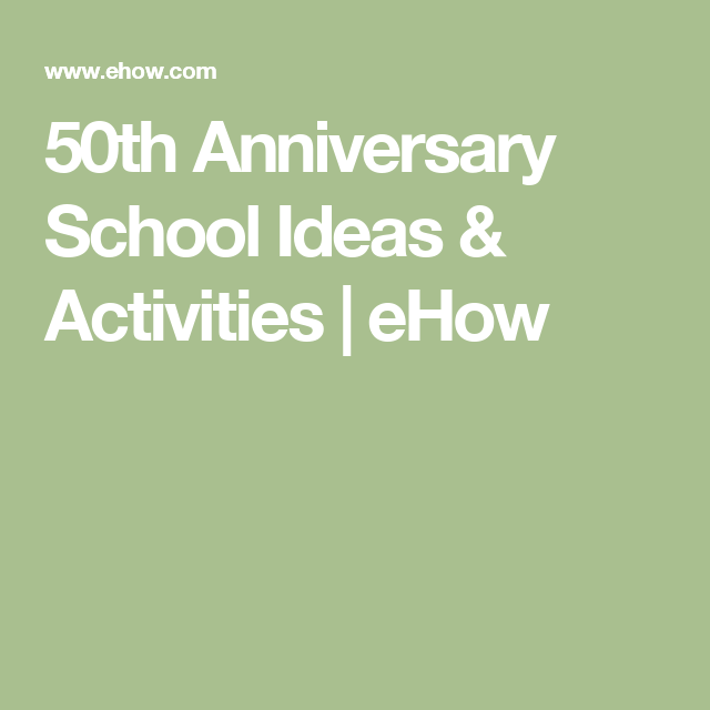 50th Anniversary School Ideas Activities Vinedale Elementary