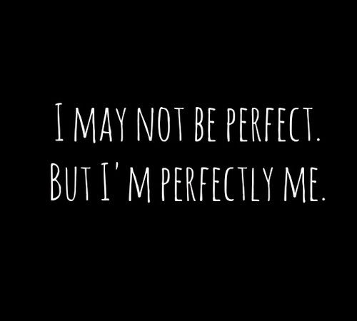 Image Via We Heart It Blackandwhite Perfection Quote Text True Words Perfect Perfection Quotes Nobody Is Perfect Quotes Be Yourself Quotes