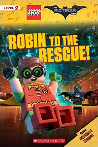 Robin to the Rescue! (The LEGO Batman Movie: Reader): Tracey West: 9781338112146: Amazon.com: Books