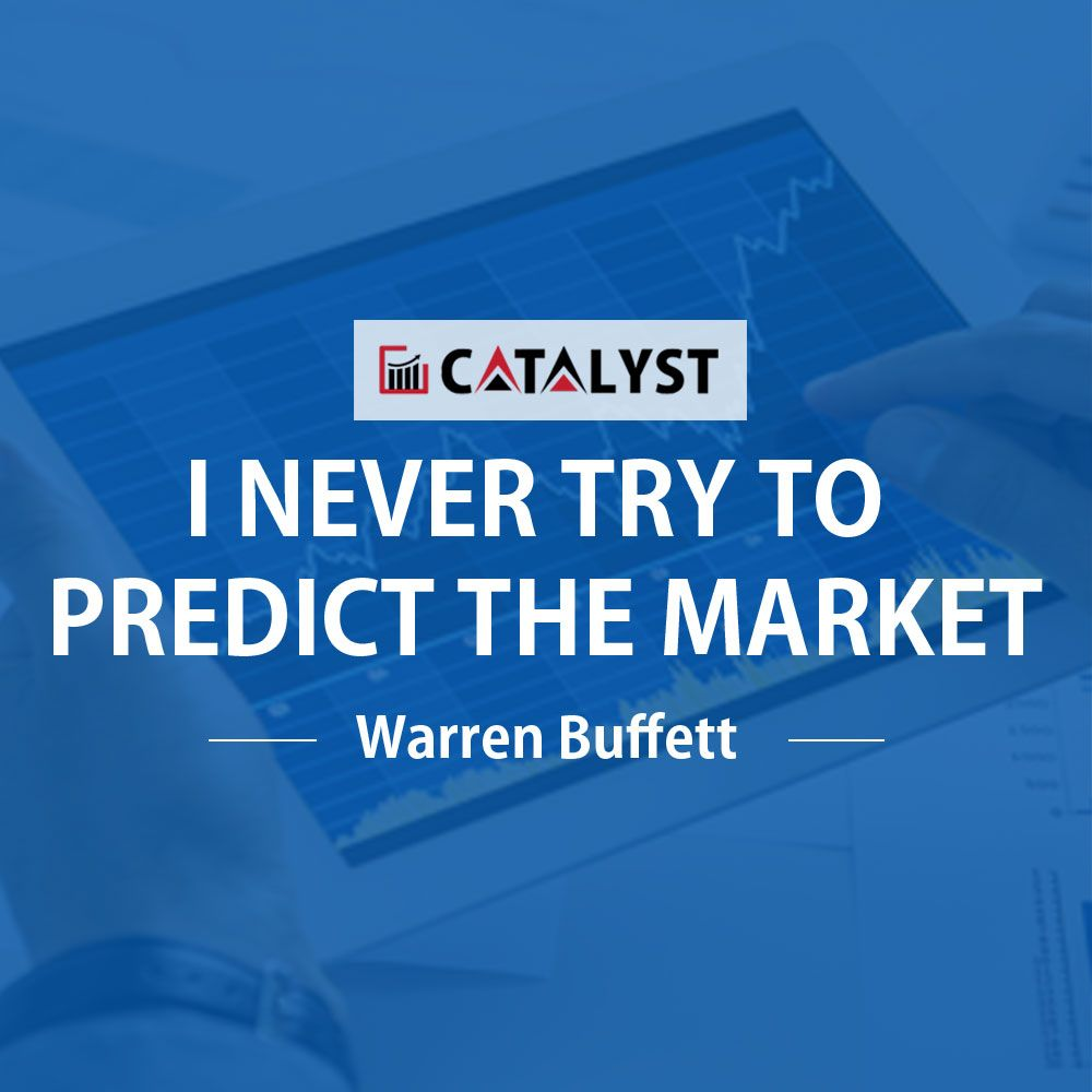 Warren buffett i never try to predict the market best investing top investing quotes to lead you through any market by investing fathers solutioingenieria Choice Image