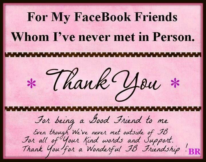 Thank You Facebook Friends Facebook Friends Quotes