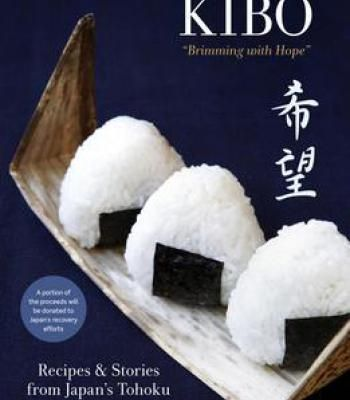 Kibo brimming with hope recipes and stories from japans tohoku kibo brimming with hope recipes and stories from japans tohoku pdf forumfinder Images