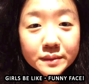 Girls Be Like Funny Face Click To See Animated Gif Funny Face Gif Funny Faces Girls Be Like