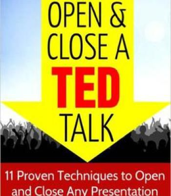 Akash Karia How To Open And Close A Ted Talk Pdf Ted Talks Best Speakers Self Help Books Free