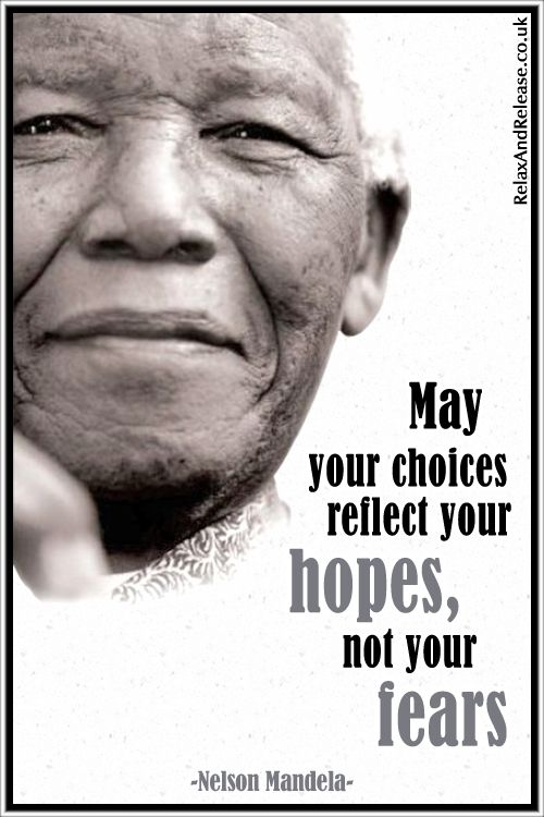 """Quote of the Day: """"May your choices reflect your hopes, not your fears"""". ~ Nelson Mandela ....  #quote #lifequote #inspiration #mindfulness #quoteoftheday"""