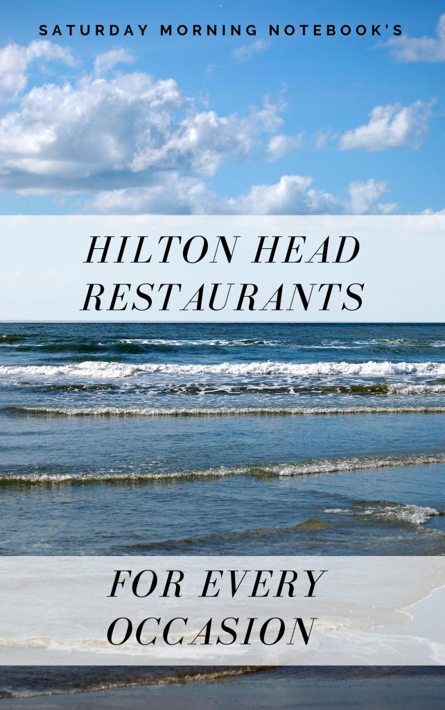 My Favorite Hilton Head Restaurants | **| Travel Around The