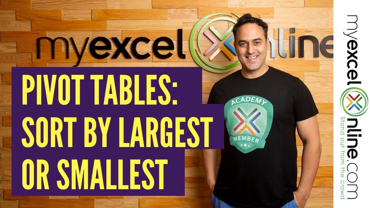 How To Sort By Largest Or Smallest In Excel Pivot Tables Pivot Table Excel Tutorials Microsoft Excel Tutorial