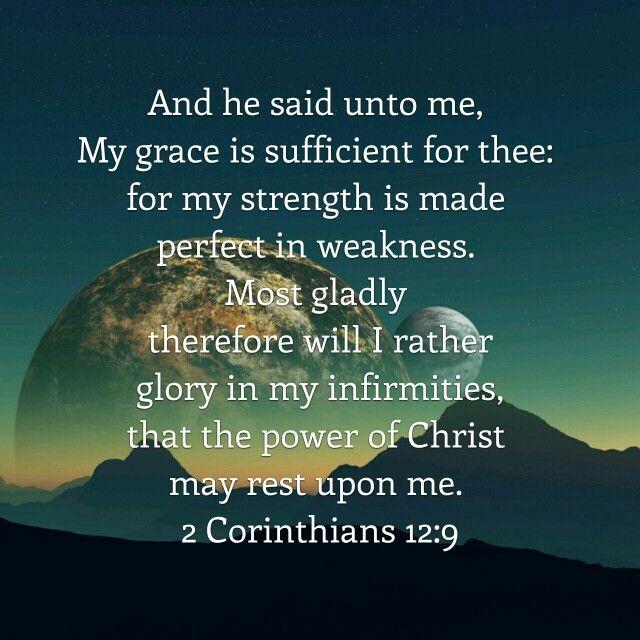 2 Corinthians 12 : 9 ( KJV ) | Faith inspiration, Word of god, 2 corinthians 12 9