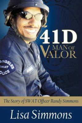 41 D-Man of Valor: The Story of SWAT Officer Randy Simmons. My book of choice for my travels next week