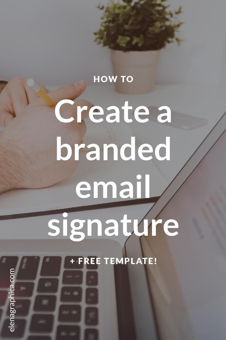 How to create a branded email signature + FREE template | Email ...