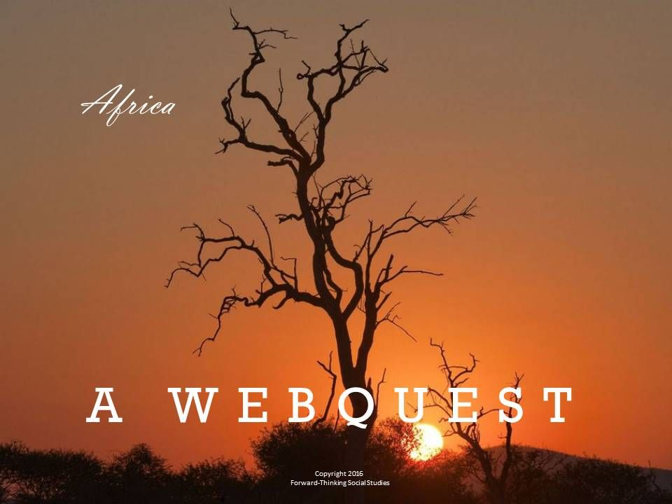 Africa: Webquest with Worksheet. This webquest comes with ...