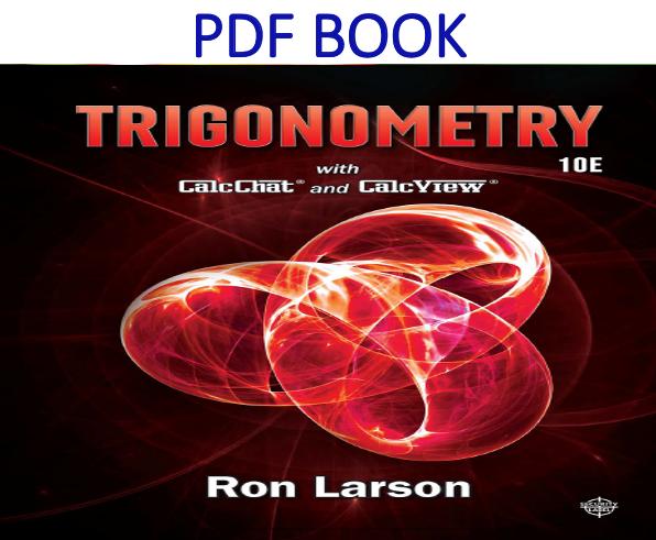 Trigonometry 10th Edition Pdf Book By Ron Larson Pdf Books Trigonometry Books