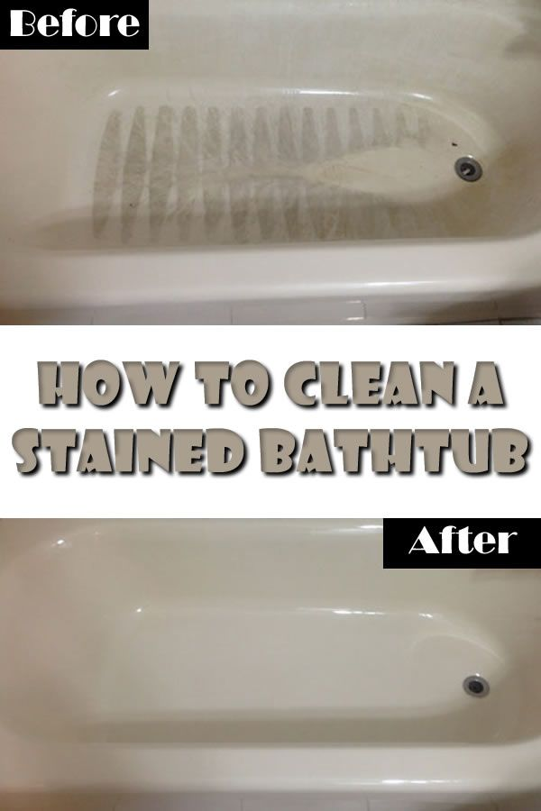 How To Clean A Stained Bathtub Household Cleaning Tips Cleaning Hacks Diy Cleaning Products