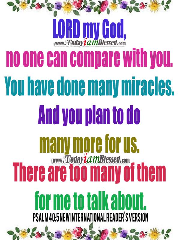 Bible Verses ♥ Psalm 40:5 New International Readeru0027s Version ♥ LORD My God