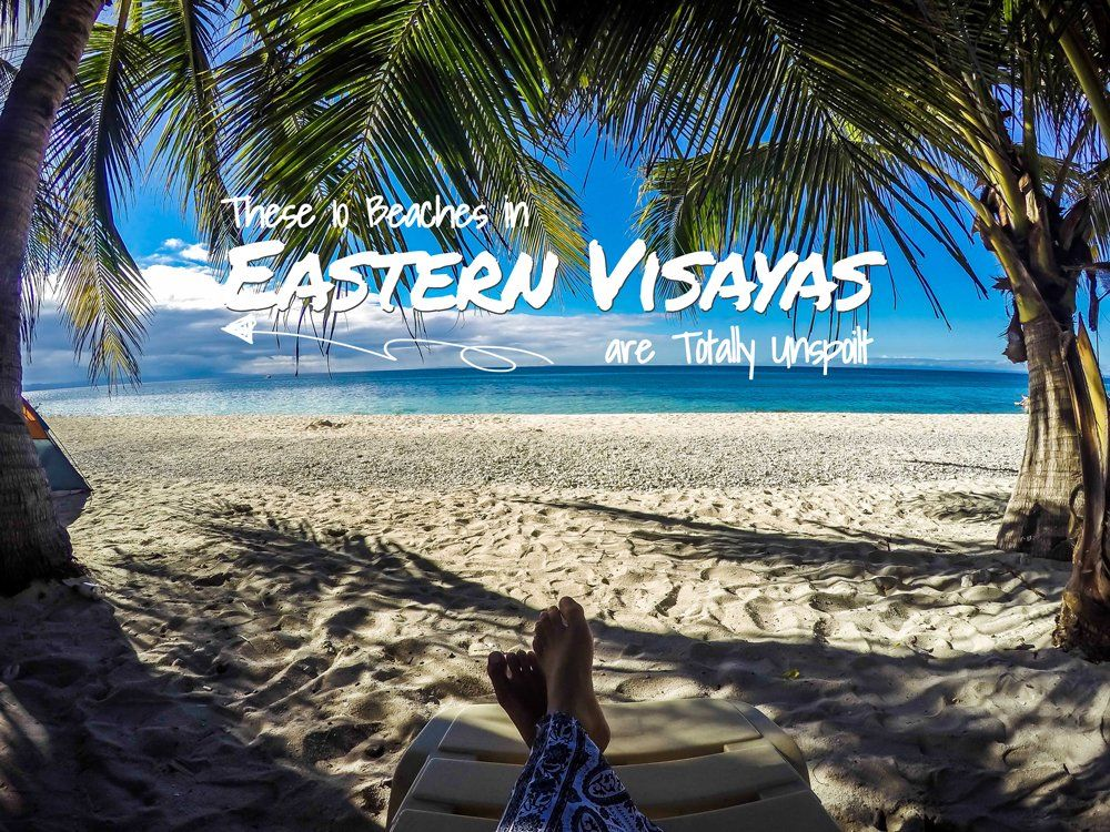 Escape the Crowd: These 10 Beaches in Eastern Visayas are Totally Unspoilt Looking for the perfect summer adventure on the road less travelled? Explore theses beaches in Eastern Visayas and you will not be disappointed.