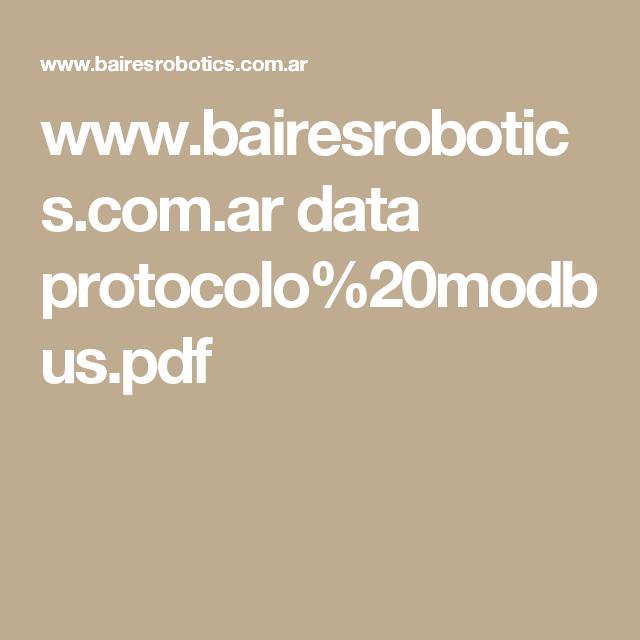www.bairesrobotics.com.ar data protocolo%20modbus.pdf