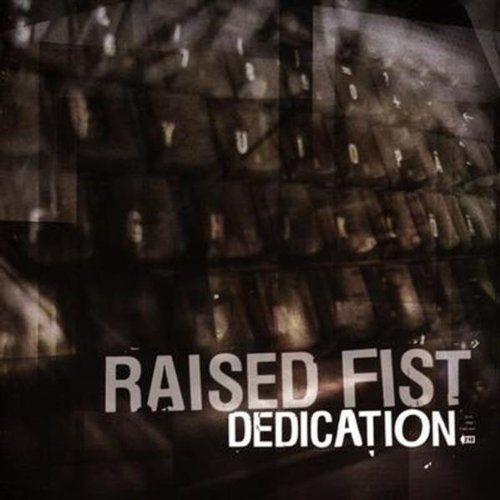 'Dedication' Raised Fist. Listen: http://youtu.be/I2sYeqF4urM