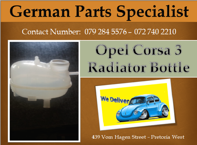 Opel Corsa 3 Radiator Bottle We Deliver In Gauteng And Make Use Of