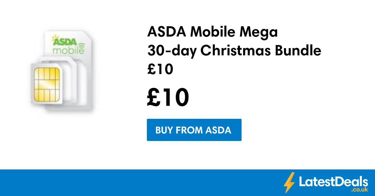 ASDA Mobile Mega 30day Christmas Bundle £10, £10 at ASDA