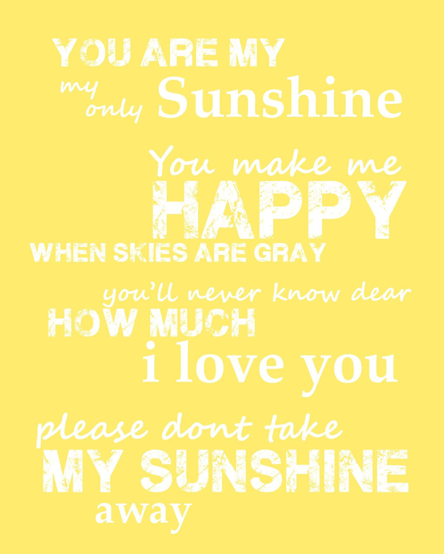 Large You Are My Sunshine Poster Quote Poem by OrangeMonkeyShop ...