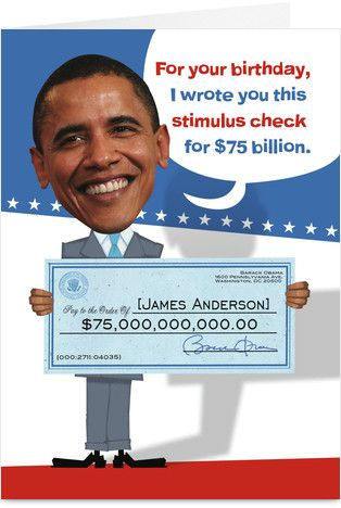 Obama Stimulus Check Birthday Party Ideas And Cards Pinterest