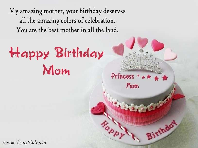 Short Happy Birthday Quotes For Mother From Daughter Son One Line Happy Bday Status For Whatsapp By Loving Happy Birthday Mother Happy Birthday Images Mother Birthday