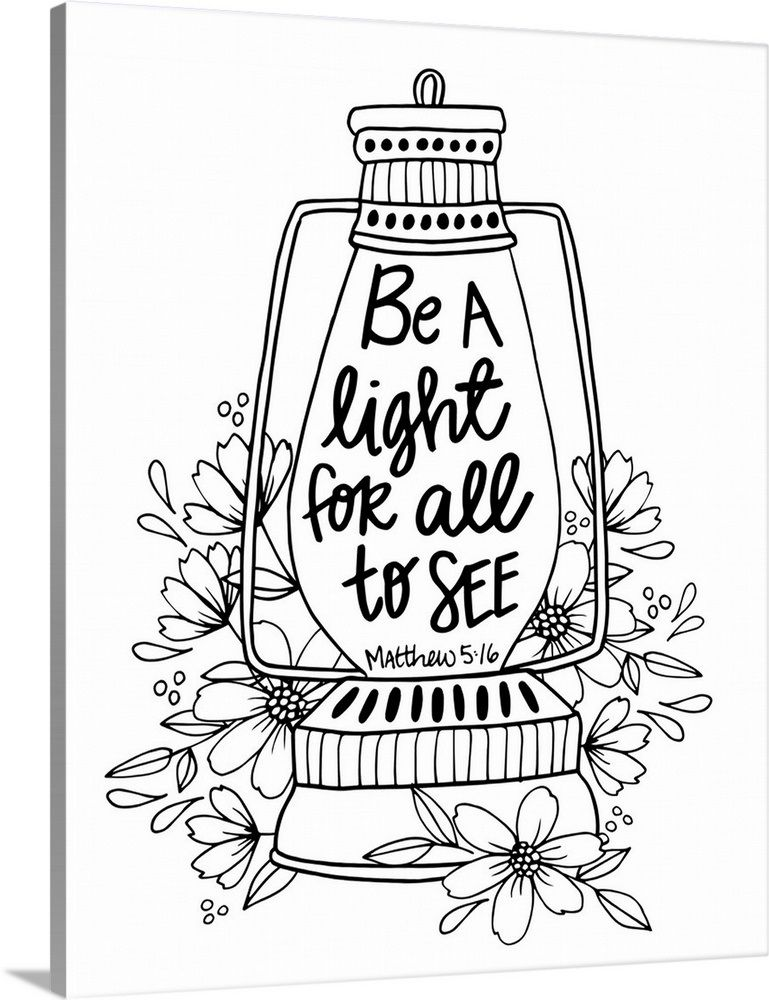Be A Light For All To See Handlettered Coloring In 2021 Tattoo Quotes About Strength Good Tattoo Quotes Word Art Quotes