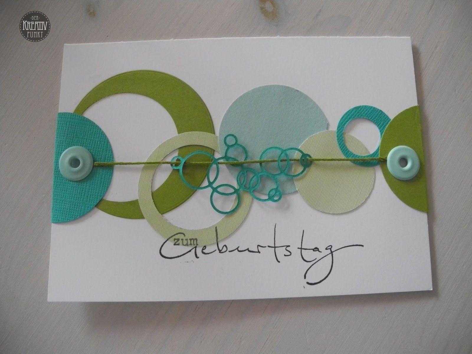 Ich Liebe Diese Farben Und Deshalb Hatte Ich Bestimmt Auch So Viele Kreise In Den Farben Auf M Karte Basteln Geburtstag Karten Basteln Abschied Karten Basteln