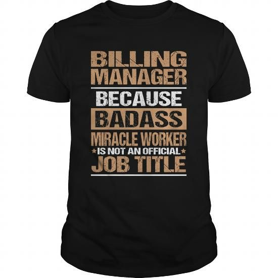 BILLING-MANAGER T-Shirts, Hoodies (21.99$ ==► Order Here!)