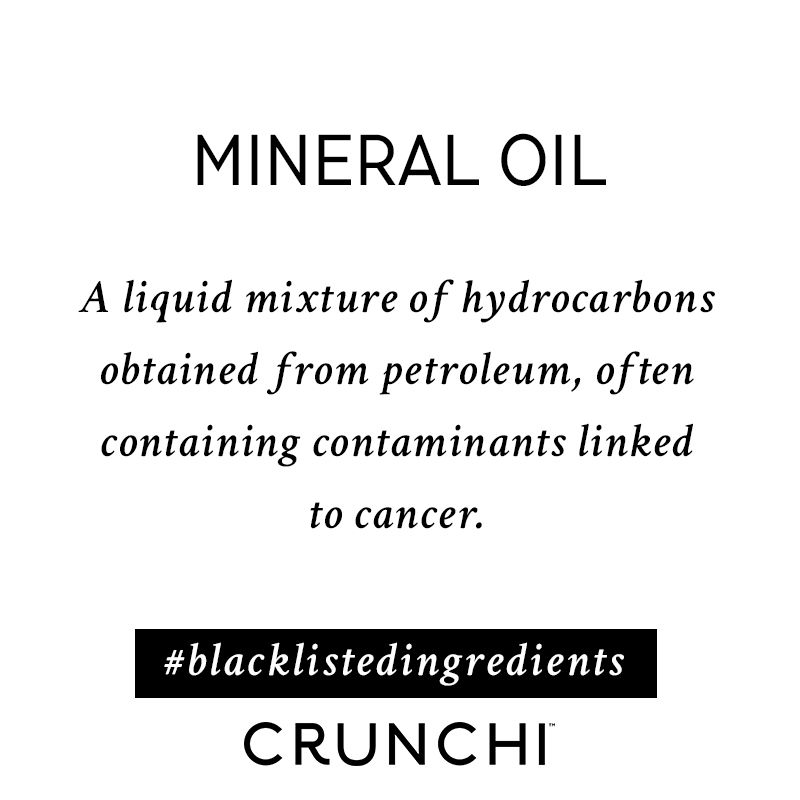 A liquid mixture of hydrocarbons obtained from petroleum, often containing contaminants linked to cancer. #blacklistedingredients #mineraloil #safecosmetics